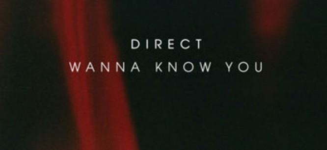 Direct's 'Wanna Know You' EP Feels Like a Daydream