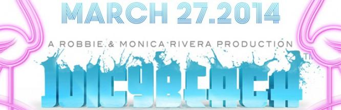 Giveaway: Win Two Tickets To Juicy Beach (Henry Fong, Robbie Rivera, EDX, Funkagenda)