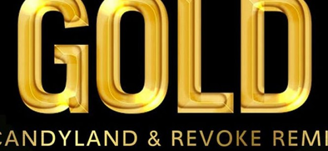 Candyland & REVOKE Remix Adventure Club's 'Gold' [Premiere + Free Download]