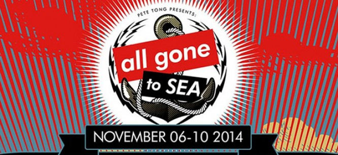 """Pete Tong's Cruise """"All Gone To Sea"""" Cancelled"""