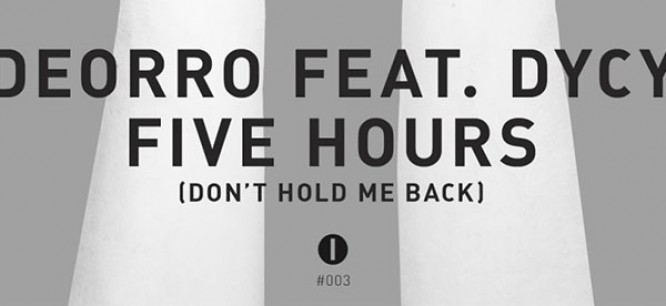 Deorro Releases Vocal Edit Of 'Five Hours' Feat. DyCy!
