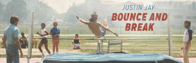 Justin Jay Releases His Long-Awaited 'Bounce And Break' [Free Download]