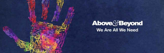 Above & Beyond Announce 'We Are All We Need' North American Tour