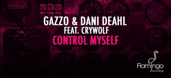 """Crywolf Featured On New Track """"Control Myself"""" From Gazzo & Dani Deahl"""