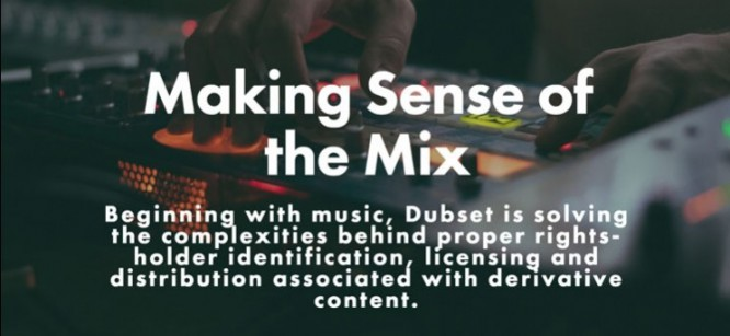 Dubset Media Holdings to Put the Crunch on DJ Mix Royalties