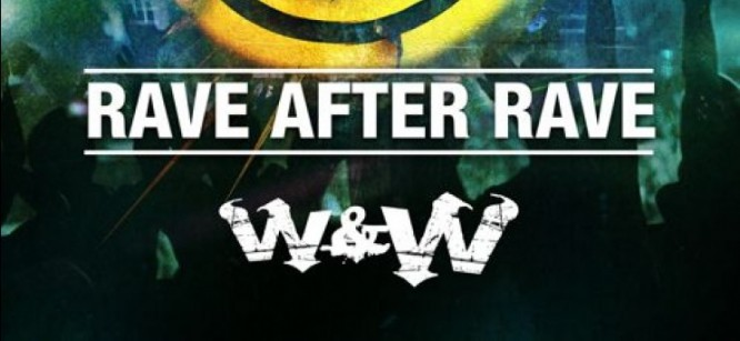 W&W Release New Track 'Rave After Rave'