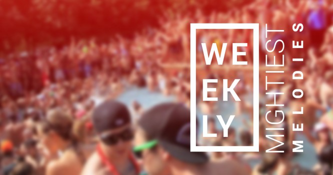 Mightiest Melodies of the Week Vol. 2 Featuring Hardwell, Cedric Gervais, Mat Zo & More