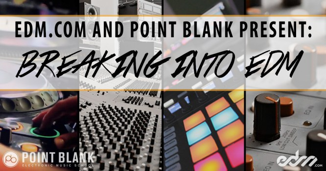 Point Blank Presents: Breaking Into EDM [Ep. 005 - Said The Sky]