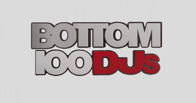 The Results Of The 2015 BOTTOM 100 DJs List Are In!