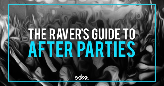 5 Types Of Afterparties Every Raver Needs To Know