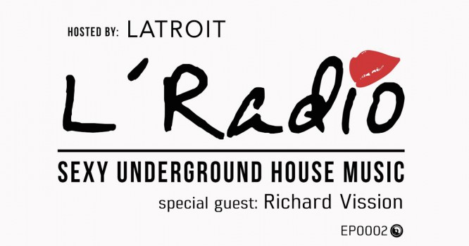 L'Radio is Keeping the Underground Deep & Sexy with Richard Vission