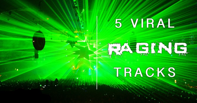 5 Raging Tracks Going Viral Right Now