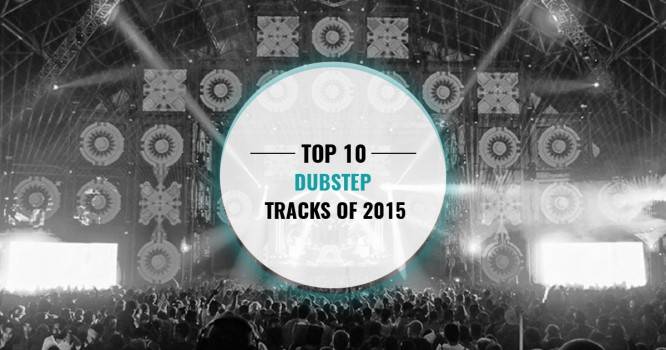 AiA's Top 10 Dubstep Tracks of 2015