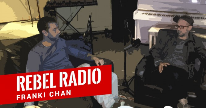 Rebel Radio Ep. 33: Franki Chan - Authenticity, DIY Punk, Launching a Club With Steve Aoki