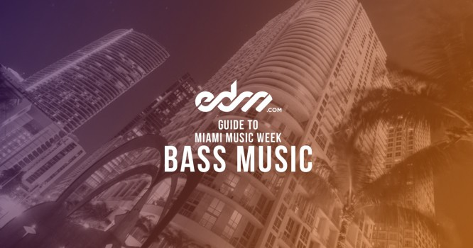 EDM.com's Guide to MMW 2016: Bass Music