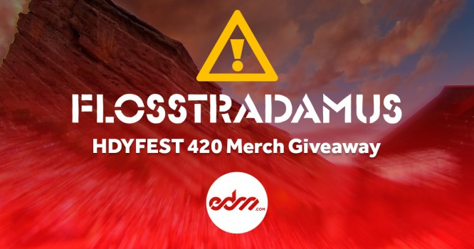 Win a Sick Flosstradamus HDYFEST 420 Merch Pack [GIVEAWAY]