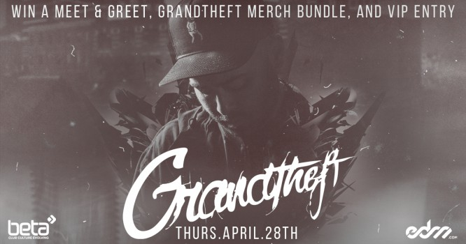Win a VIP Meet & Greet Experience with Grandtheft [GIVEAWAY]