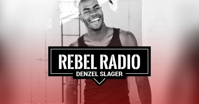 Rebel Radio Ep. 53: Denzel Slager: Know what makes you happy and just do that