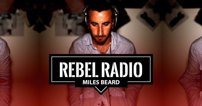 Rebel Radio Ep. 63: Miles Beard: How to keep going when giving up is so easy