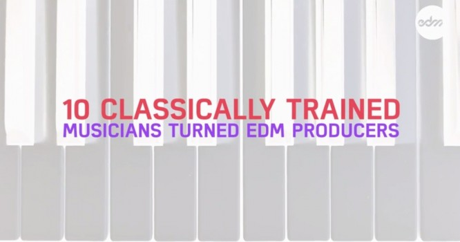 10 Classically Trained Musicians Turned EDM Producers [VIDEO]