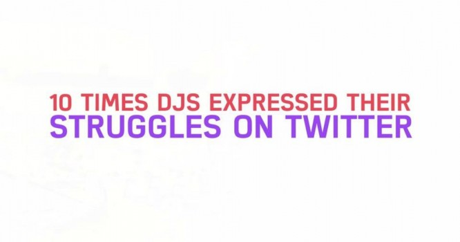 10 Times DJs Expressed Their Struggled On Twitter [WATCH]