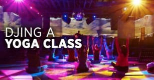 How To DJ A Yoga Class, Properly