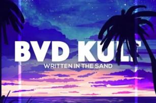 It's All 'Written in the Sand' for Bvd Kult & Will Heggadon [LISTEN]