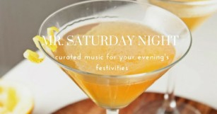 Get the Party Started With Mr. Saturday Night [PLAYLIST]