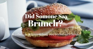 Get Vibin' With Our New Playlist Series 'Did Someone Say Brunch?'