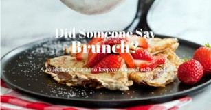 Recover From the Holiday Weekend with Did Someone Say Brunch? [PLAYLIST]