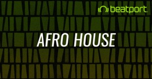 Beatport Keeps On Pace With Trends By Implementing Afro House Genre