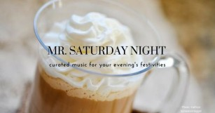 Bring on the Holiday Parties with Mr. Saturday Night [PLAYLIST]