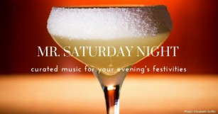 Welcome the Weekend with Mr. Saturday Night 010 [PLAYLIST]